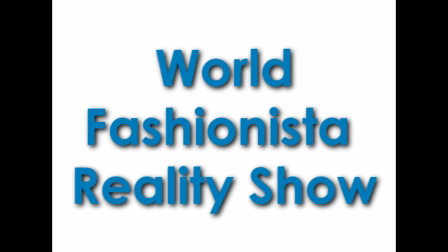 World Fashionista Reality Show
