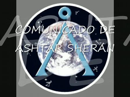 COMUNICADO DE ASHTAR SHERAN
