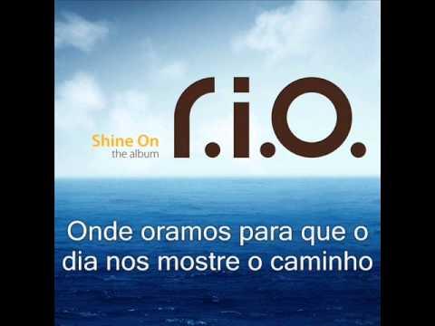 R.I.O. - Shine On Tradução