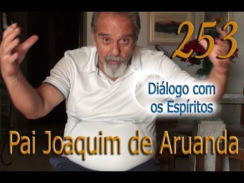 Diálogo 253 - Entidade: Pai Joaquim de Aruanda - Firmino José Leite
