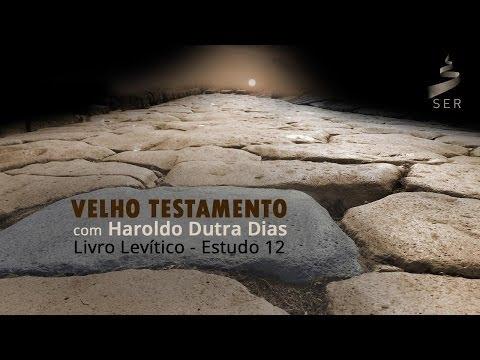 Velho Testamento - Livro Levítico: Estudo 012