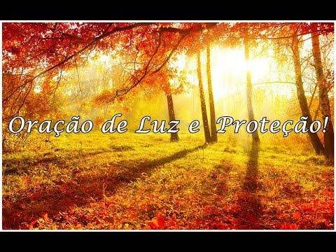 Oração de Luz e Proteção! ☜♥☞