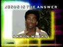 AAron Meeks Talks About Jesus