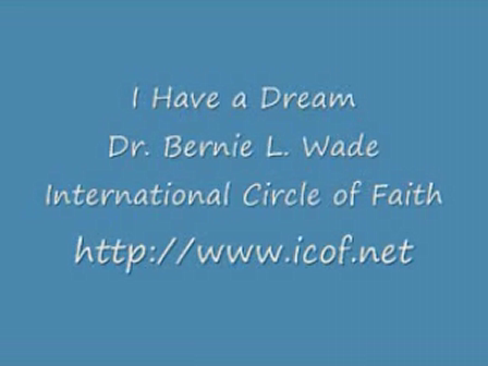 Bishop Wade - I Have a Dream