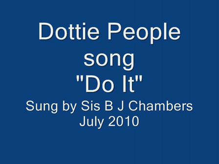 Dottie People song  Do It    Sis B J Chambers
