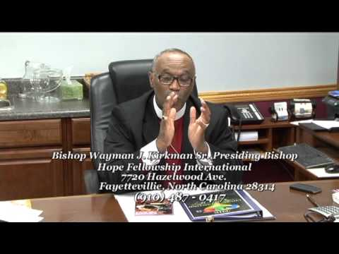 Interview With  Bishop Wayman J.Kirkman