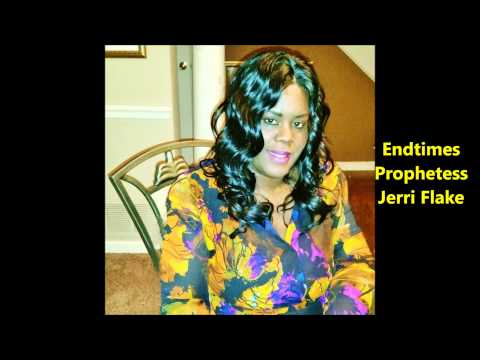 Get Into the Safety Zone..Message from Endtimes Prophetess Jerri Flake