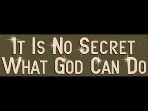"""It is no Secret what God can do"" Jim Reeves"
