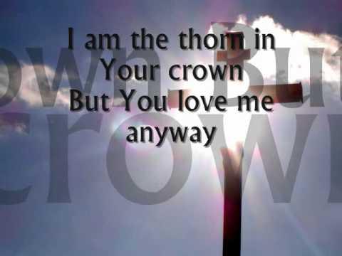 You love me anyway- Sidewalk Prophets