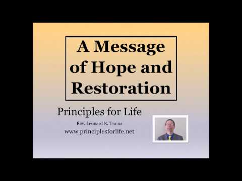 A Message of Hope and Restoration   Part 1 of 3