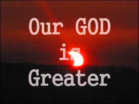 """Our GOD is Greater"" lyrics video (Chris Tomlin)"