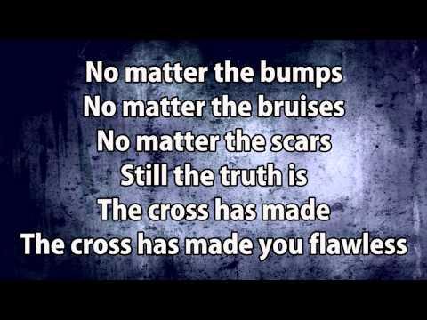 MercyMe - Flawless (with Lyrics)