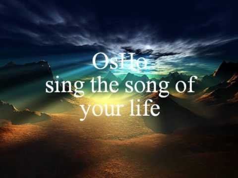 Osho ,sing the song of your life.