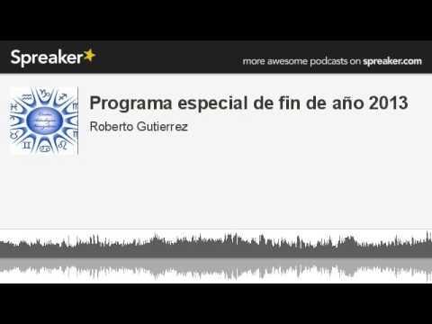 Programa especial de fin de año 2013 (hecho con Spreaker)