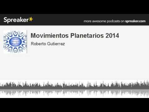 Movimientos Planetarios 2014 (hecho con Spreaker)