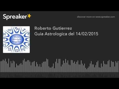 Guia Astrologica del 14/02/2015