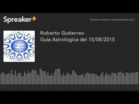 Guia Astrologica del 15/08/2015