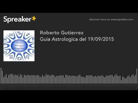 Guia Astrologica del 19/09/2015