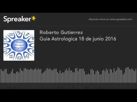 Guia Astrologica 18 de junio 2016
