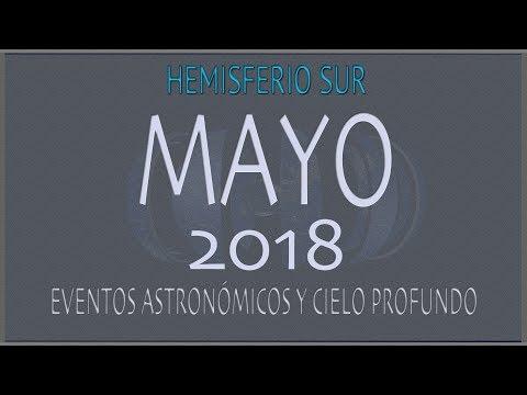 CIELO DE MAYO 2018. HEMISFERIO SUR