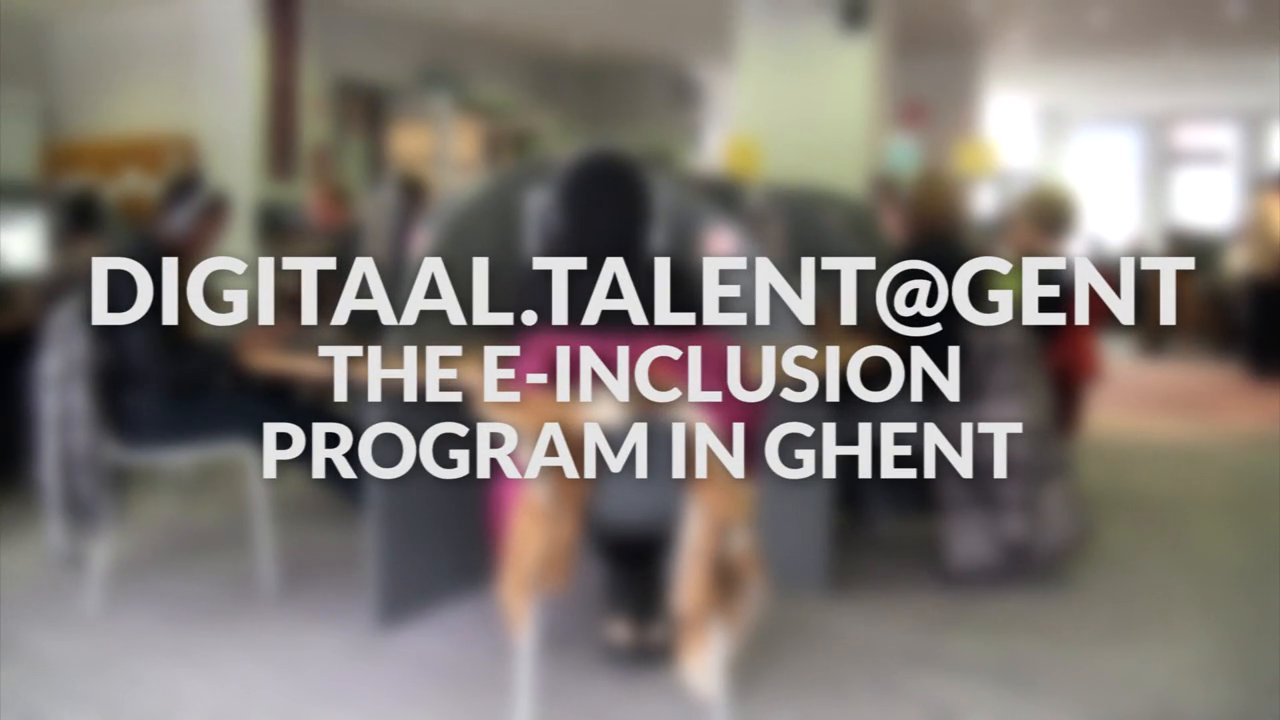 Digitaal.Talent@Gent - e-inclusion program in Ghent