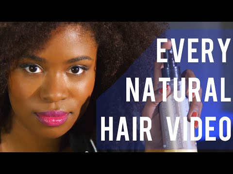 Akilah - Every Natural Hair Video Ever