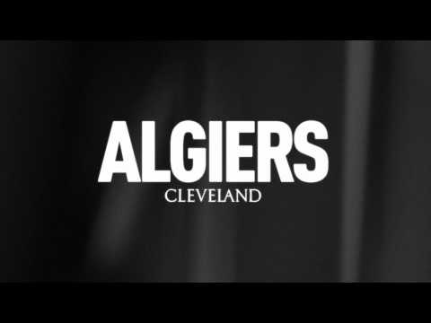 """NEW MUSIC: Punk/soul band Algiers honors victims of police brutality in powerful new track """"Cleveland"""""""
