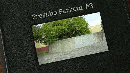 Just Steve - Presidio Parkour2