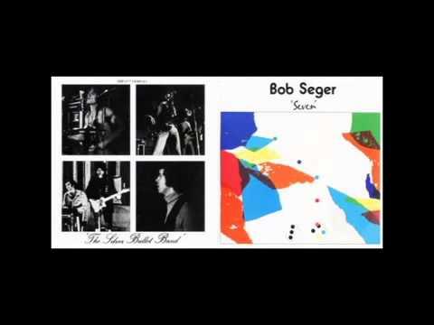 Bob Seger  & The Silver Bullet Band (Full Album 1974)
