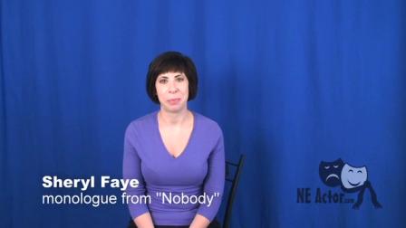 Sheryl Faye Monologue