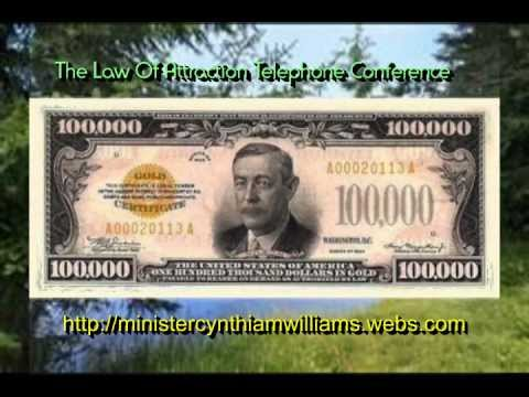 President Wilson  $100,000 - The Law Of Attraction Telephone Conference