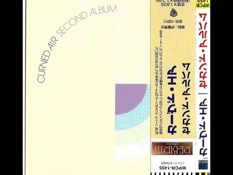 Curved Air - Second Album ( Full Album 1971)