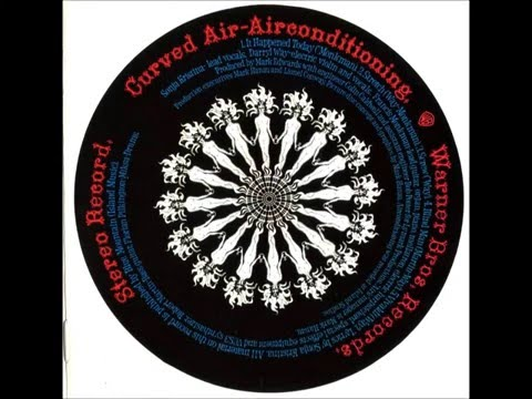 Curved Air - Airconditioning ( Full Album  1970)