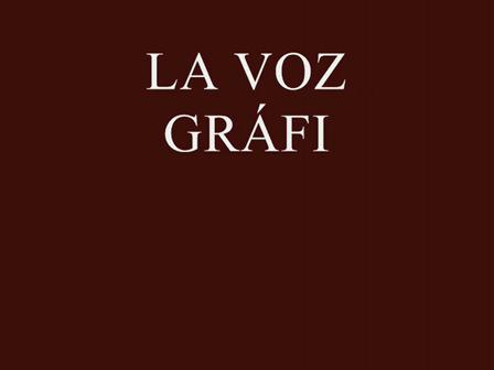 FELIPE LAMADRID *LA VOZ GRÁFICA II*
