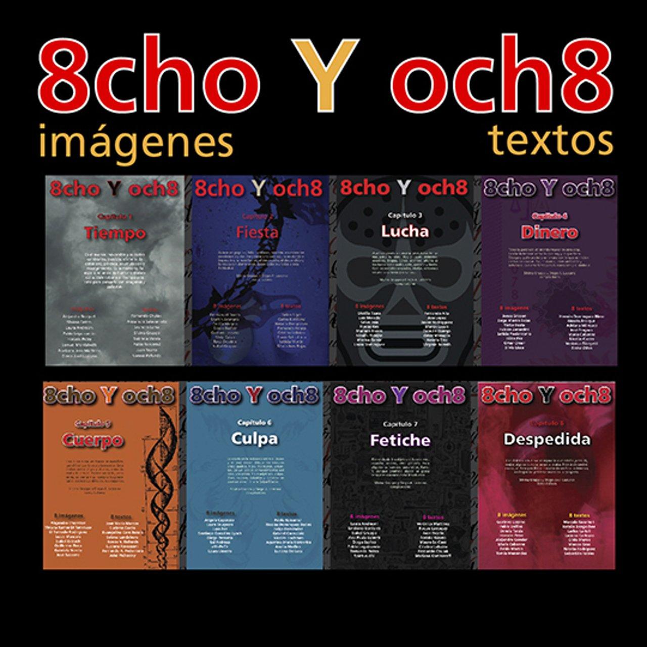 SE IMPRIME 8CHO Y OCH8 - Proyecto de Editorial en Panaldeideas.com