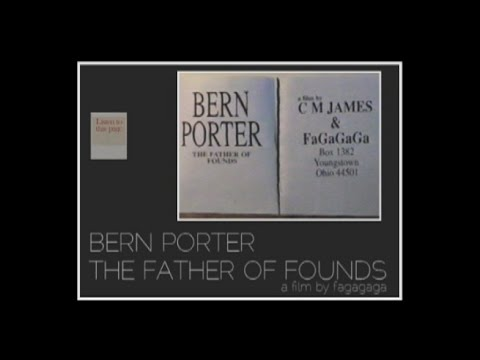 Bern Porter The Father of Founds