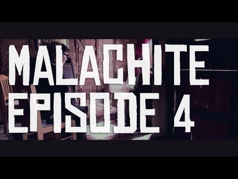 Malachite Episode 4 - Geeky Stuff
