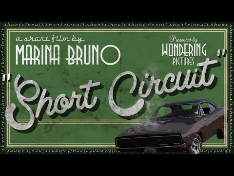 """Short Circuit"" (Full Length) - A Short Film by Marina Bruno"