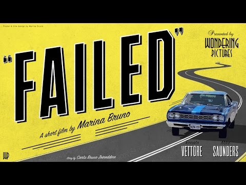 """Failed"" (Full Length) - A Short Film by Marina Bruno"