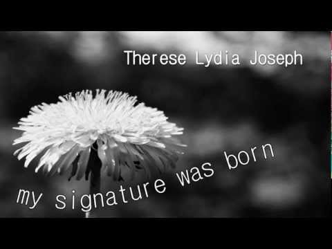 How the Artist-Signature of Therese Lydia Joseph was born