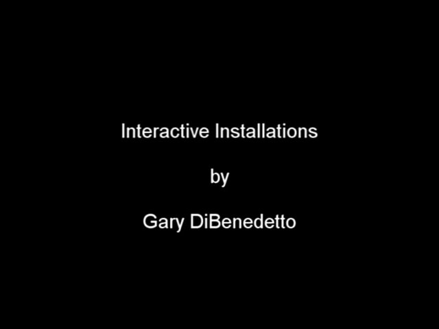 """Interactive Installations"""