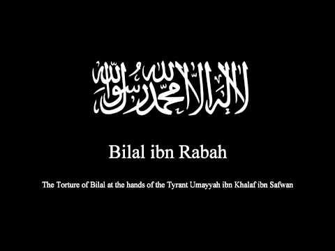 TSP: Bilal ibn Rabah, Dignity At The Hands Of A Tyrant - Torture By Umaiya Bin Khalaf