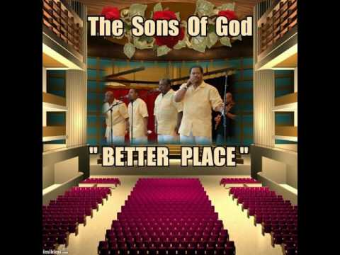 "The Sons of God ""Better Place"""