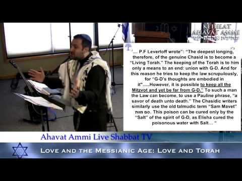 Love and the Messianic Age Lesson #2: Torah and Love