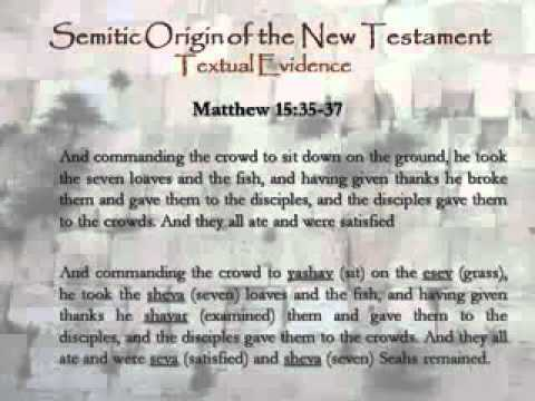 THE NEW TESTAMENT WAS PRIMORDIALLY [ORIGINALLY] WRITTEN IN THE PALEO-HEBREW LANGUAGE  Part 4 of 6