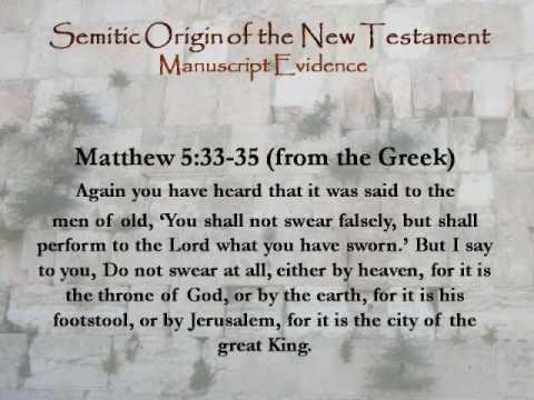 Semitic Origins of the NT Part 3 of 6