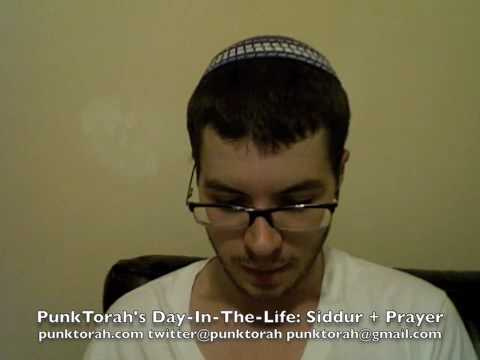 Day-In-The-Life: Siddur + Prayer