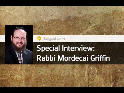 - Rabbi Mordecai Griffin
