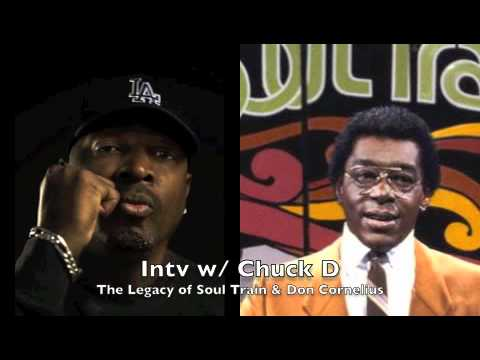 Chuck D Speaks on the Legacy of Soul Train & Don Corneilus