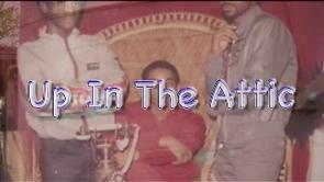 Golden Era Hip Hop Movie-Up in the Attic